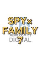 SPY×FAMILY 7 (ジャンプコミックスDIGITAL)